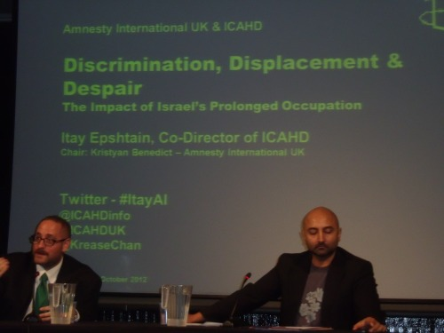 Itay Epshtain (ICAHD), Kristyan Benedict (Amnesty) at Amnesty's London HQ last night.
